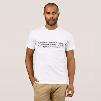 Morgen is van ons om Lyndon B Johnson te winnen of T Shirt