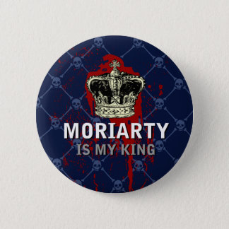 Moriarty is mijn koning ronde button 5,7 cm