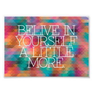 Motivatie, inspiratie, woorden van wijsheid. foto afdrukken