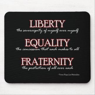 Mousemat: Vrijheid, Gelijkheid, Broederlijkheid Muismat
