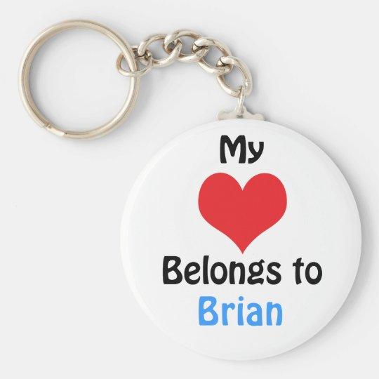 My heart Belongs to Brian Sleutelhanger