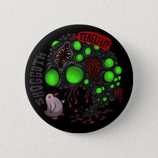 MYTHOS - Shoggoth Ronde Button 5,7 Cm