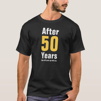 Na 50 jaar neemt zij me aan nog t shirt