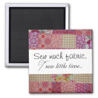 Naai veel stof, naai weinig tijd… magneet