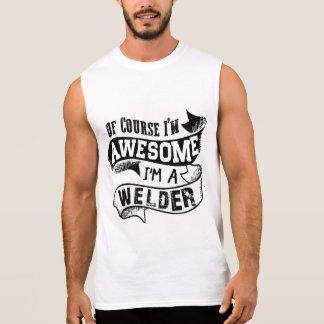 Natuurlijk ben ik Geweldige ik ben een Lasser T Shirt