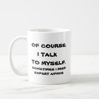Natuurlijk spreek ik aan mij koffiemok