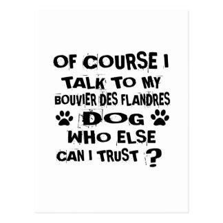 Natuurlijk spreek ik aan Mijn BOUVIER DES FLANDRES Briefkaart
