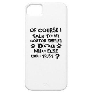 Natuurlijk spreek ik aan Mijn Design van de Hond Barely There iPhone 5 Hoesje