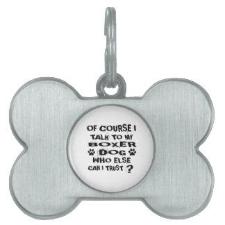 Natuurlijk spreek ik aan Mijn Design van de Hond Huisdieren Naamplaatje