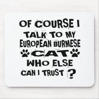 NATUURLIJK SPREEK IK AAN MIJN EUROPEES BIRMAANS MUISMAT