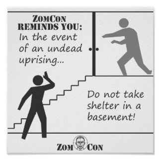 Neem geen Schuilplaats in een Kelderverdieping Poster