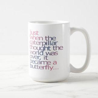 Net toen de rupsband dacht was de wereld ov koffiemok