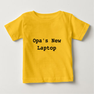 NewLaptop van Opa Baby T Shirts
