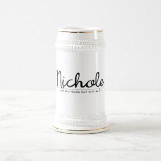 Nichole met een h grappige naam bierpul
