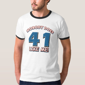 Niemand doet 41 als me! t shirt