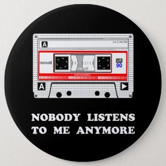 Niemand luistert Cassette Ronde Button 6,0 Cm