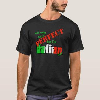 Niet alleen ben Perfecte I maar ik ben ook T Shirt