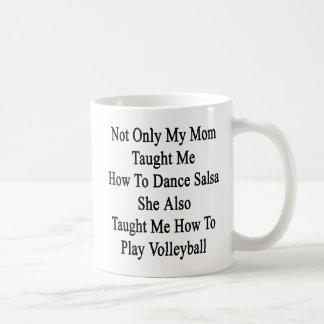 Niet alleen onderwees Mijn Mamma me hoe te te Koffiemok