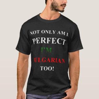 Niet alleen perfect, Bulgaars T Shirt
