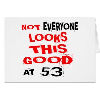 Niet bekijkt Elk één Dit Goed 53 Verjaardag Desig Kaart