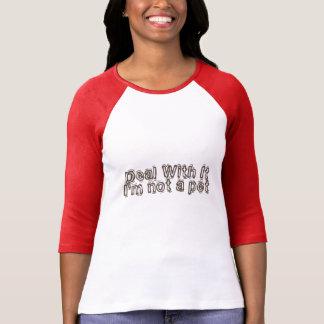 Niet een T-shirt van het Huisdier