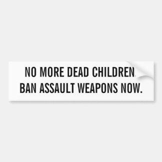 NIET MEER DODE WAPENS VAN DE AANVAL CHILDREN.BAN N BUMPERSTICKER
