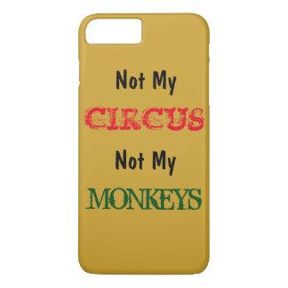 Niet Mijn Circus niet Mijn iPhone 7 van Apen iPhone 7 Plus Hoesje