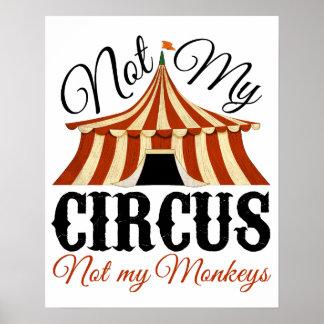 Niet Mijn Circus - niet Mijn Poster van Apen