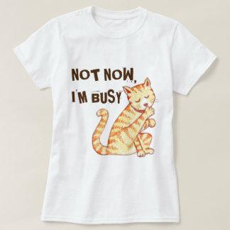 """""""Niet nu ben ik het Bezige"""" Grappige Citaat van de T Shirt"""