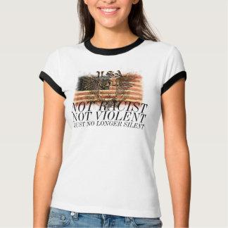 Niet Racistische niet Hevige enkel niet meer Stil T Shirt