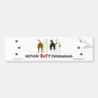 Niets steekt de Sticker van de Bumper uit Chihuahu Bumpersticker