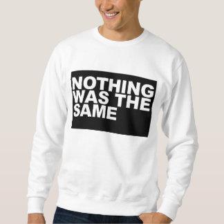 niets was het zelfde trui