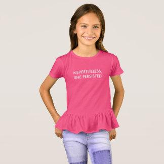 """""""Niettemin, duurde zij"""" het Verstoorde Overhemd T Shirt"""