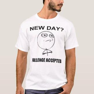 Nieuwe Dag? Toegelaten uitdaging T Shirt