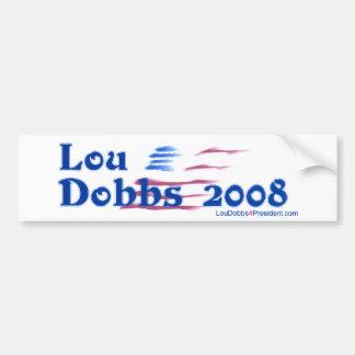 Nieuwe Lou Dobbs 2008 Bumpersticker