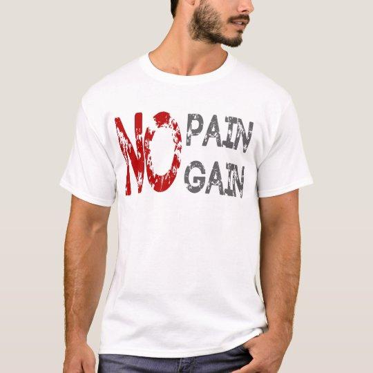 no pain gain t shirt