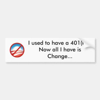 NObama, gebruikte ik om 401 (k) te hebben… Nu al I Bumpersticker