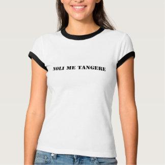 Noli me T-shirt Tangere