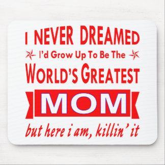 Nooit Gedroomd zou ik het Grootste Mamma van de Muismat