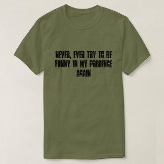 Nooit Grappige T-shirt