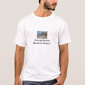 Nooit word bored in kruiwagen-in-Furness T Shirt