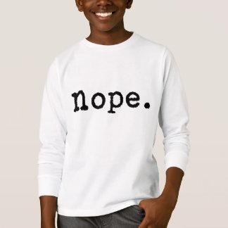 Nope T Shirt
