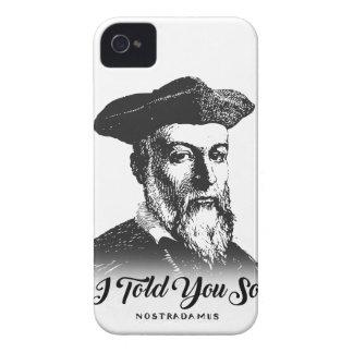Nostradamus: Ik vertelde zo u iPhone 4 Hoesje