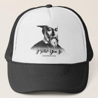 Nostradamus: Ik vertelde zo u Trucker Pet