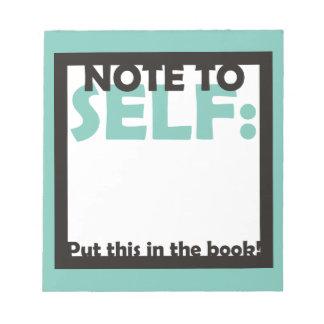 Nota aan Zelf: Zet dit in het Boek Notitieblok