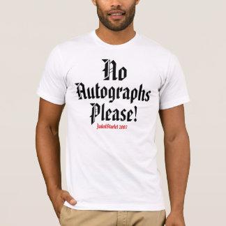Nr, Autographs, tevreden! , Het MANNEN van T Shirt