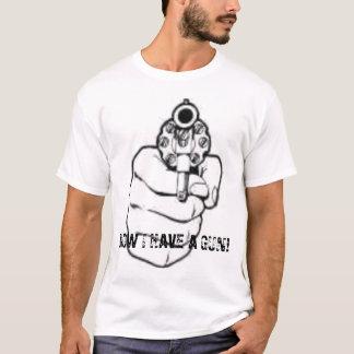 Nu heb ik een Pistool T Shirt