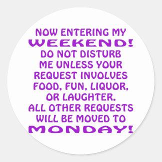 Nu Ingaand Mijn Weekend Do Not Disturb me Ronde Sticker