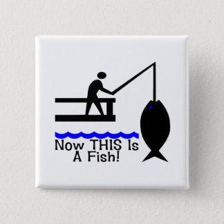 Nu is DIT een Vis Vierkante Button 5,1 Cm