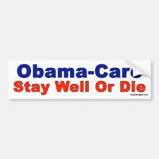 Obama-zorg - Verblijf goed of Matrijs Bumpersticker